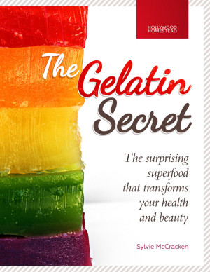 The Gelatin Secret - The surprising superfood that transforms your health and beauty