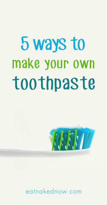 5 ways to make your own toothpaste