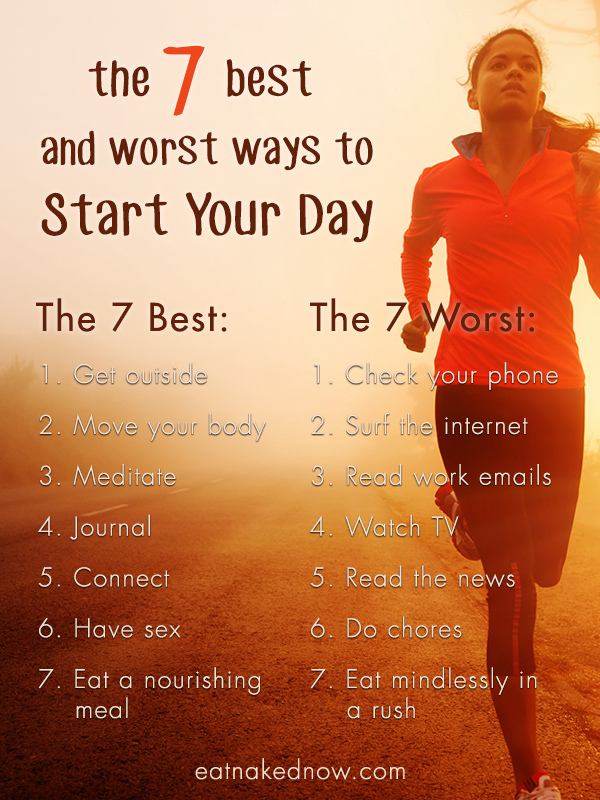 The 7 Best and Worst Ways to Start Your Day | eatnakedkitchen.com